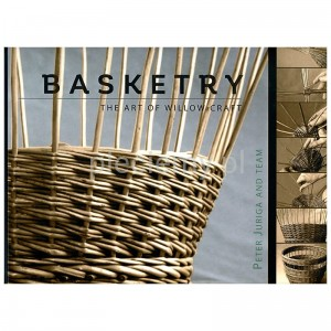 """Basketry - the art of willow craft"" Peter Juriga and team"